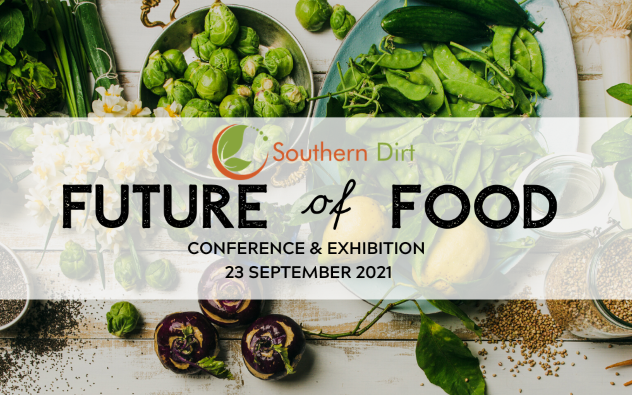 Southern Dirt's Future of Food Conference & Exhibition